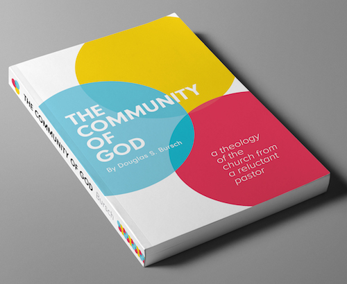 The Community of God | Dr Doug Bursch